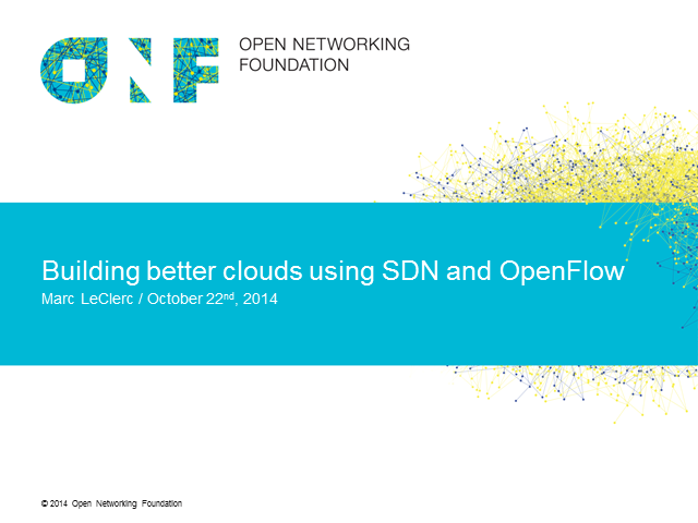 Building Better Clouds Using SDN and OpenFlow