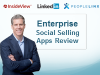Enterprise Social Selling Apps Review: LInkedIn, InsideView, PeopleLinx