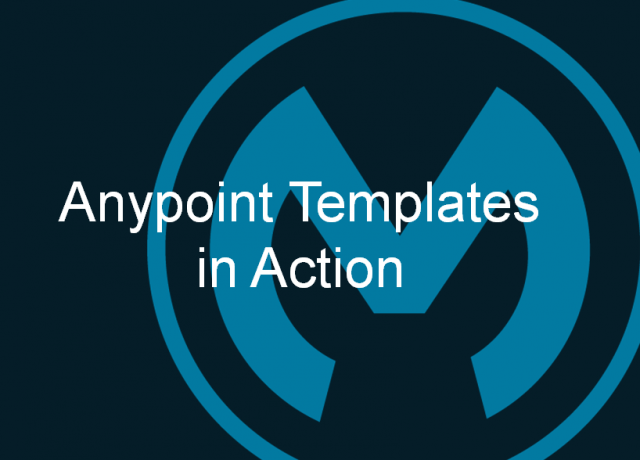 Anypoint Templates in Action