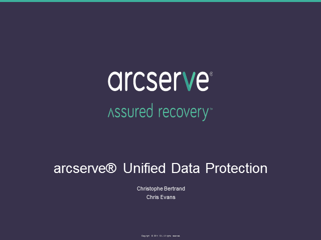 arcserve Unified Data Protection – a product walkthrough