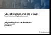Object Storage and the Cloud: When, Where and Why It Makes Sense
