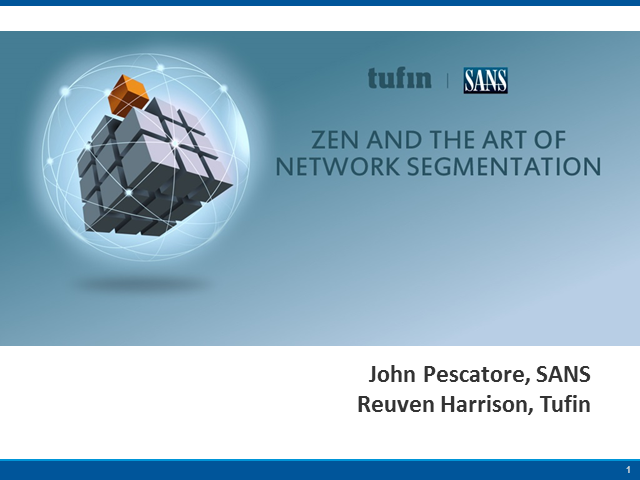 Zen and The Art of Network Security Segmentation