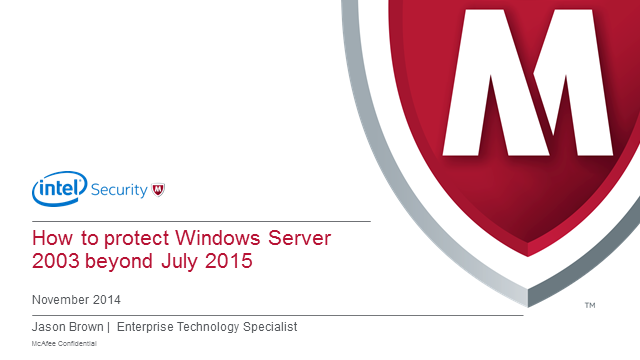 How to protect Microsoft Server 2003 Systems beyond July 2015