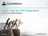 Top 5 Tips for AWS Migration