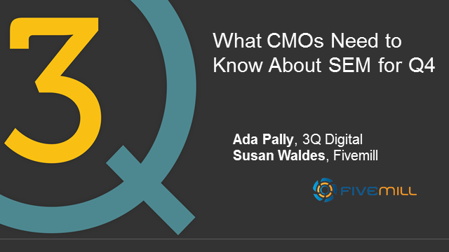 What CMOs need to know about SEM for Q4