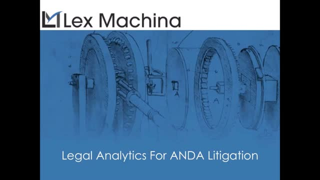 Legal Analytics for ANDA Litigation