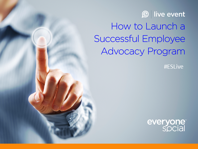 How to Launch a Successful Employee Advocacy Program