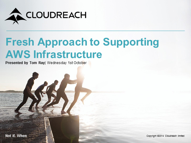 A Fresh Approach to Supporting AWS Infrastructure