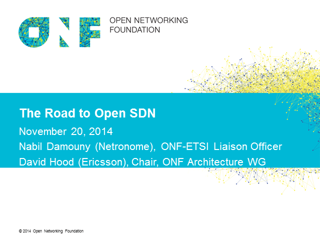 The Road to Open SDN