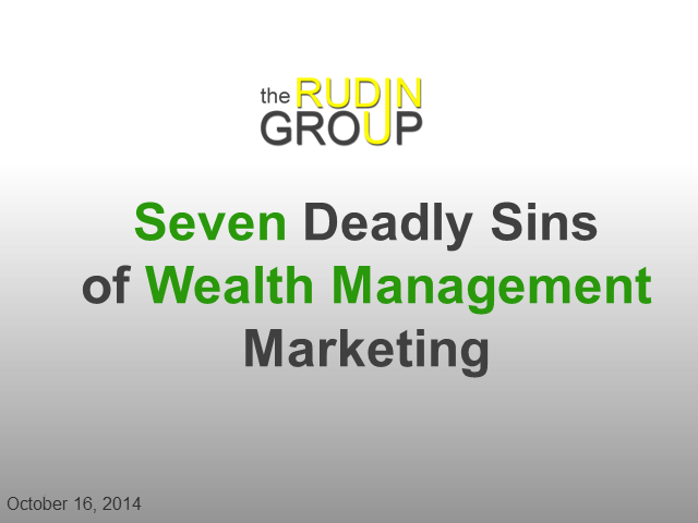 Seven Deadly Sins of Wealth Management Marketing