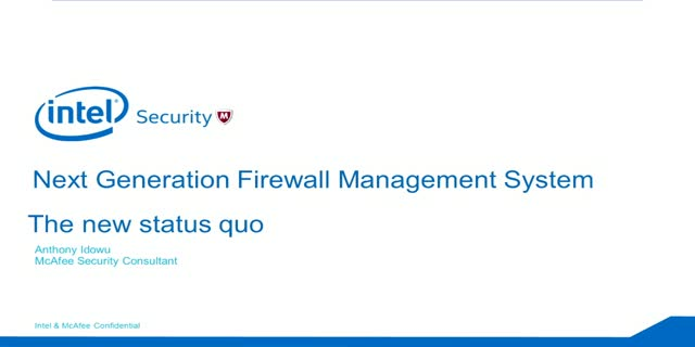 Next Generation Firewall Management System: The New Status Quo