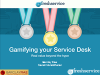 Gamifying your Service Desk