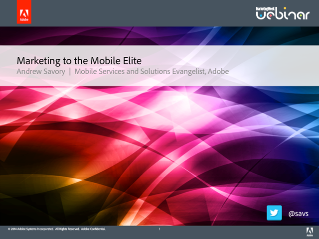 Marketing to the Mobile Elite