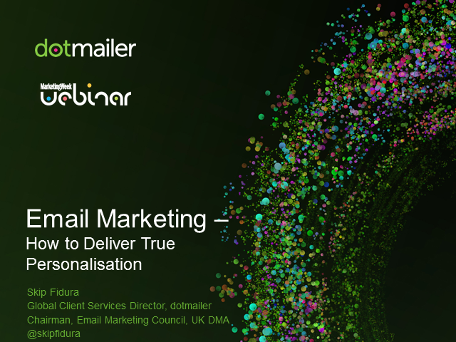 Email marketing – How to deliver true personalisation