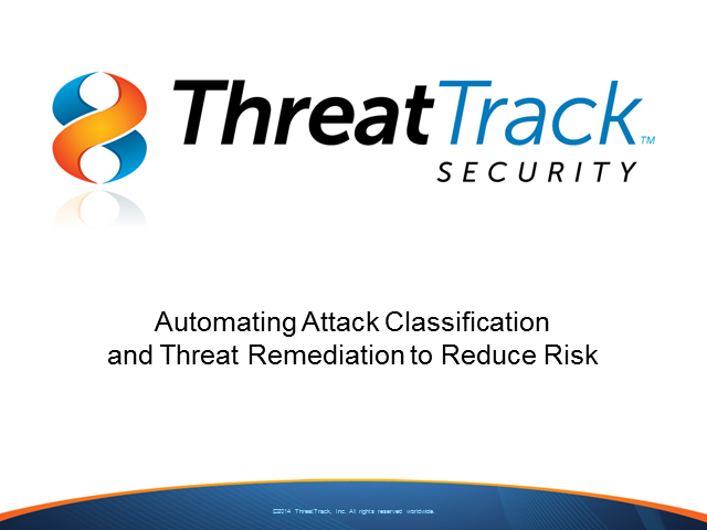 Automating Attack Classification and Threat Remediation to Reduce Risk