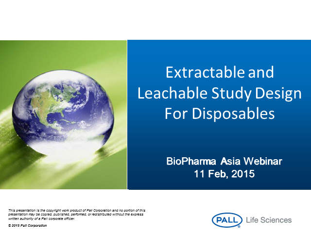 Extractable and Leachable Study Design For Disposables