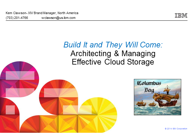 Build It and They Will Come: Architecting & Managing Effective Cloud Storage