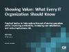 Showing Value: What Every IT Organization Should Know
