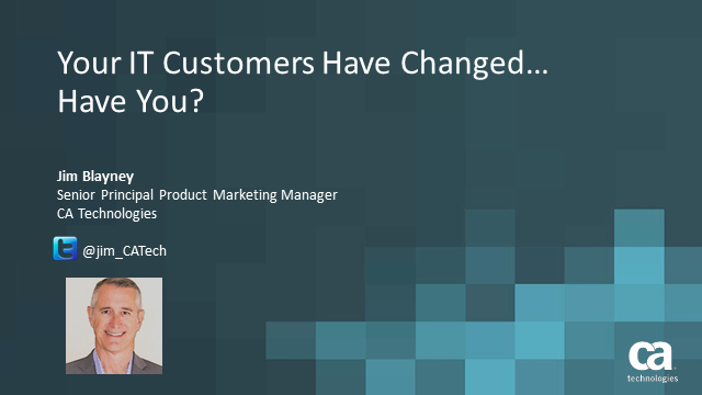 Your IT Customers Have Changed, Have You? (1 priSM CPD)