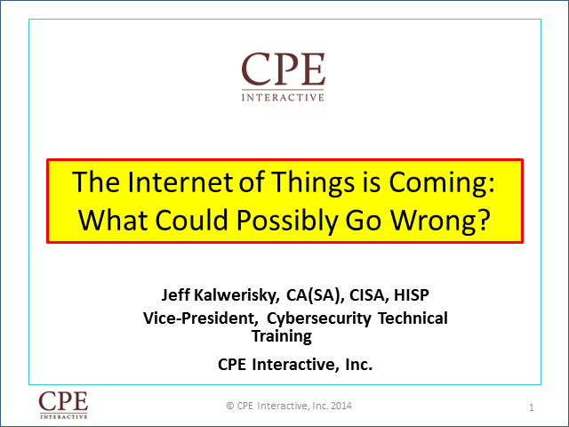 The Internet of Things is Coming: What Can Possibly Go Wrong?