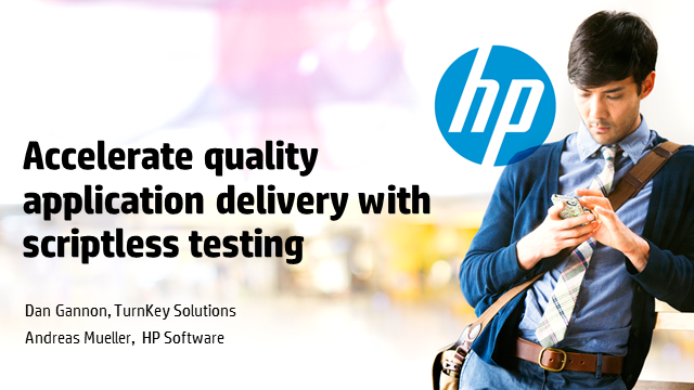 Accelerate quality application delivery with scriptless testing