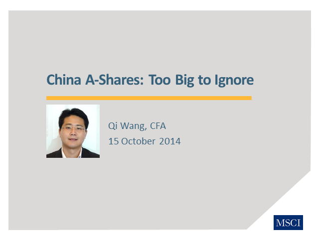 China A-Shares:  Too Big to Ignore