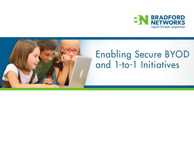 Enabling Secure BYOD and 1-to-1 Initiatives in Schools