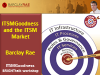ITSM Goodness and the ITSM Market