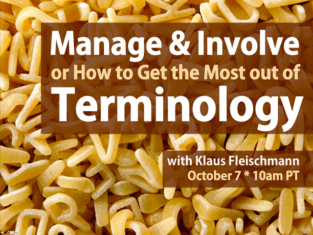 Manage & Involve or How to Get the Most out of Terminology