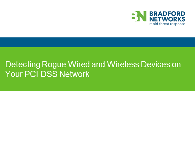 Detecting Rogue Wired and Wireless Devices on your PCI DSS Network