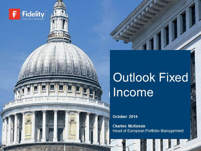 Fidelity Global Fixed Income Market Outlook