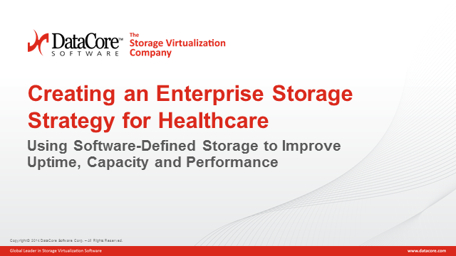 Creating an Enterprise Storage Strategy for Healthcare