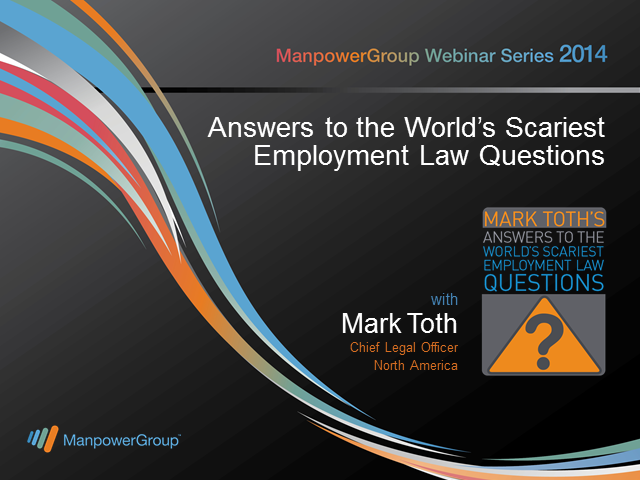 Answers to the World's Scariest Employment Law Questions