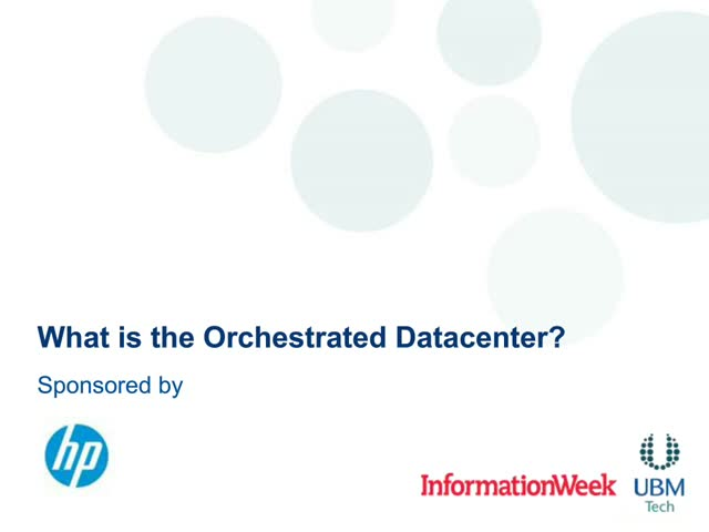 What is the orchestrated datacenter