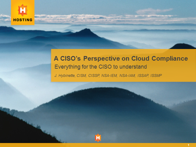 A CISO's Perspective on Compliance in the Cloud
