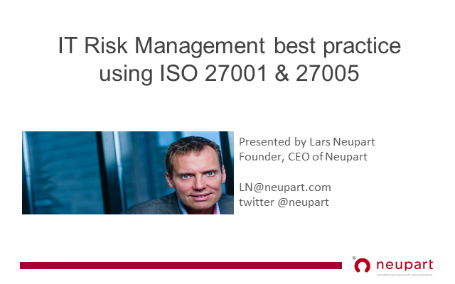 IT Risk Management best practice using ISO 27001 & 27005