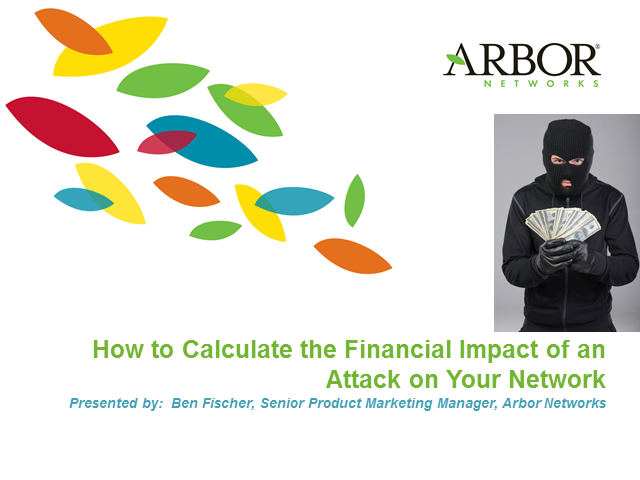 How to Calculate the Financial Impact of an Attack on Your Network