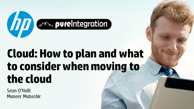 Cloud: How to plan and what to consider when moving to the cloud