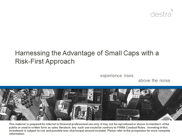 Harnessing the Advantage of Small Caps with a Risk-First Approach