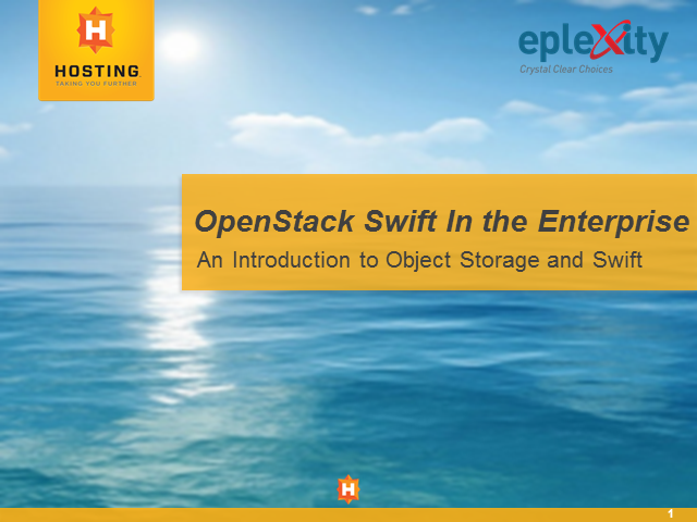 OpenStack Swift in the Enterprise