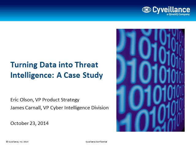 Turning Data into Threat Intelligence: A Case Study