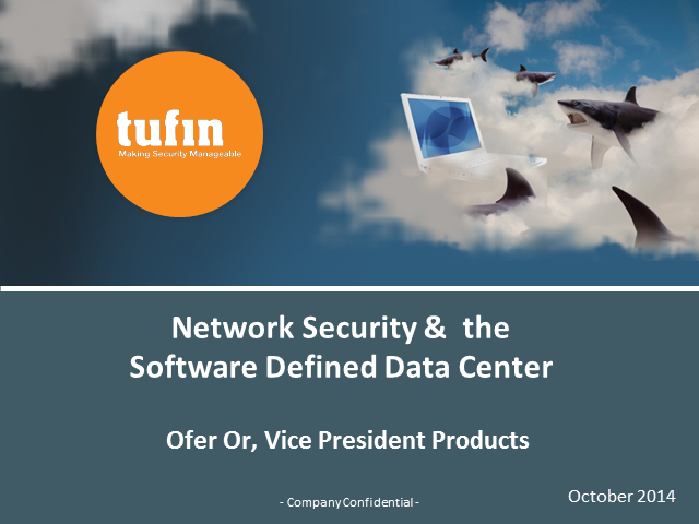Network Security & the Software Defined Data Center