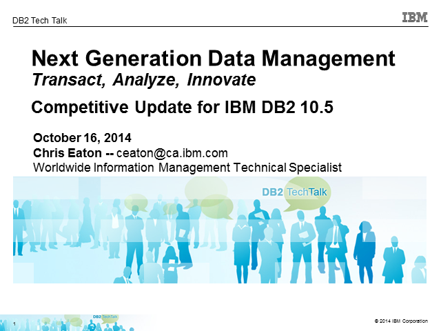 DB2 Tech Talk: DB2 Competitive Update
