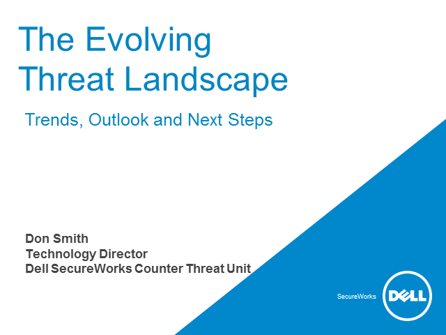 The Evolving Security Threat Landscape:  Trends, Outlook and Next Steps