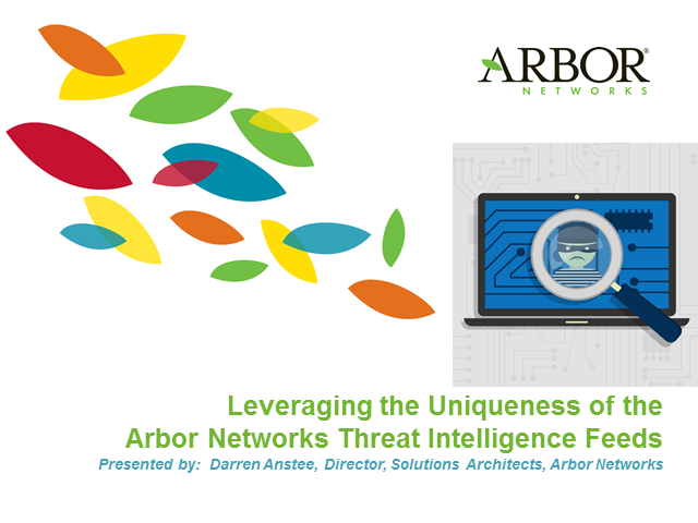 Leveraging the Uniqueness of the Arbor Networks Threat Intelligence Feeds