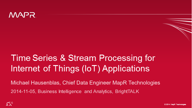 Time Series & Stream Processing for Internet of Things (IoT) Applications