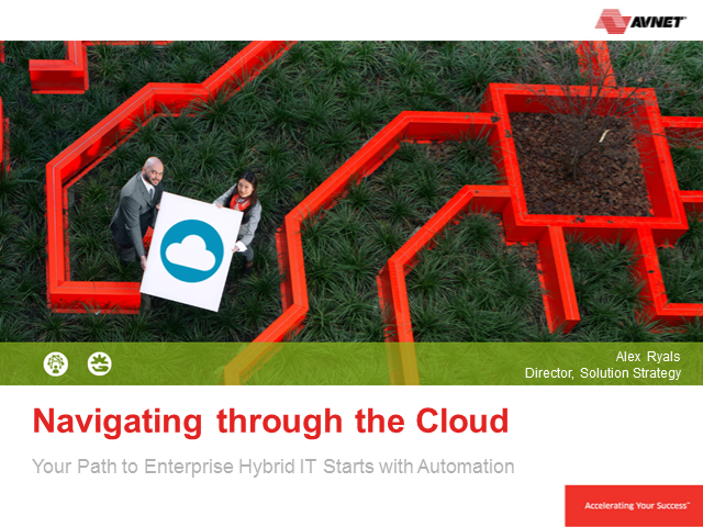 Navigating the Cloud: Your Path to Enterprise Hybrid IT Starts with Automation