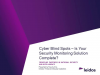 Cyber Blind Spots: Is Your Security Monitoring Solution Complete?
