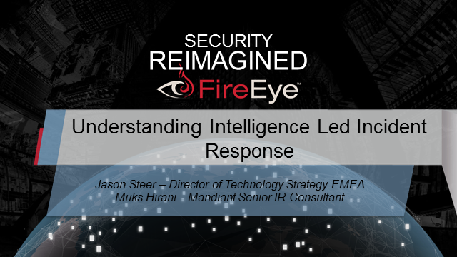 Understanding Intelligence Led Incident Response