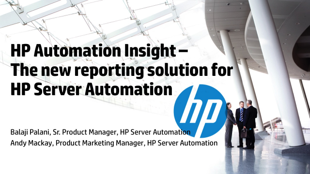 HP Automation Insight – The new reporting solution for HP Server Automation